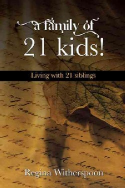 A Family of 21 Kids!: Living With 21 Siblings (Paperback)