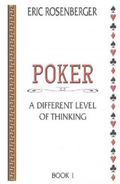 Poker: A Different Level of Thinking (Paperback)