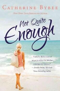 Not Quite Enough (Paperback)