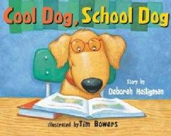 Cool Dog, School Dog (Paperback)