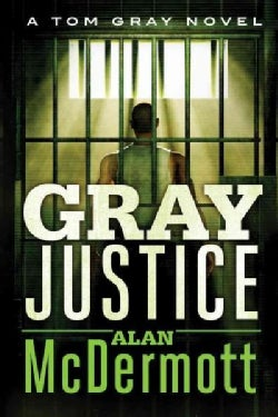Gray Justice (Paperback)