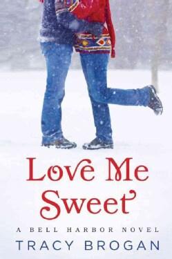 Love Me Sweet (Paperback)