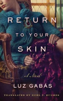 Return to Your Skin (Paperback)