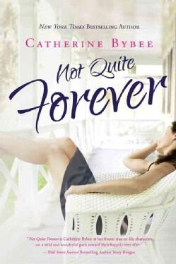 Not Quite Forever (Paperback)