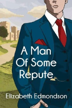 A Man of Some Repute (Paperback)