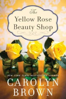 The Yellow Rose Beauty Shop (Paperback)