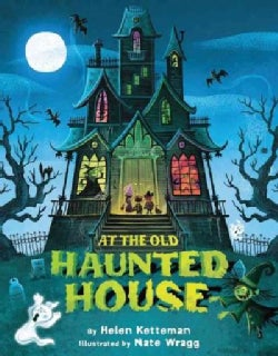 At the Old Haunted House (Hardcover)