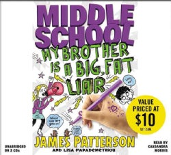 Middle School: Big Fat Liar: Includes Pdf of Illustrations (CD-Audio)