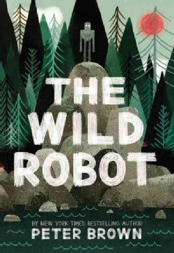 The Wild Robot: Library Edition, Includes PDF (CD-Audio)