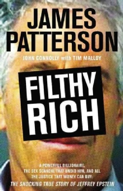 Filthy Rich: A Powerful Billionaire, The Sex Scandal That Undid Him, and All the Justice That Money Can Buy: The S... (CD-Audio)