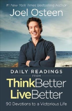 Daily Readings from Think Better, Live Better: 90 Devotions to a Victorious Life (Hardcover)