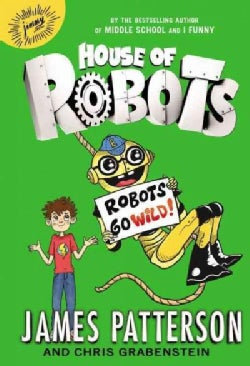 Robots Go Wild!: Library Edition, Includes 1 PDF (CD-Audio)