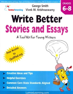Write Better Stories and Essays: Topics and Techniques to Improve Writing Skills for Students in Grades 6-8 (Paperback)