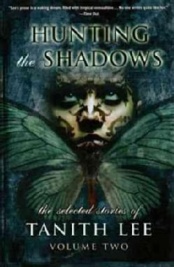Hunting the Shadows: Selected Stories (Paperback)