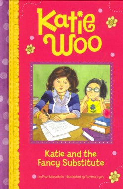 Katie and the Fancy Substitute (Hardcover)