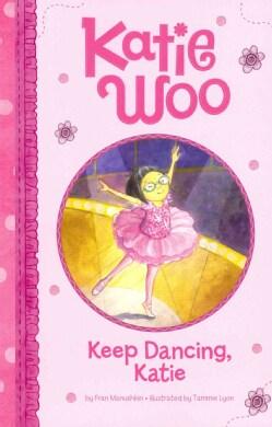 Keep Dancing, Katie (Paperback)