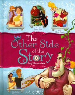 The Other Side of the Story: Fairy Tales With a Twist (Hardcover)