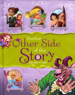 Another Other Side of the Story: Fairy Tales With a Twist (Hardcover)