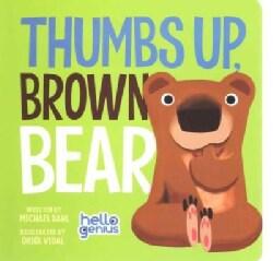 Thumbs Up, Brown Bear (Board book)
