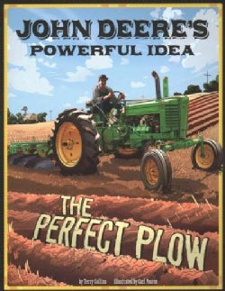 John Deere's Powerful Idea: The Perfect Plow (Paperback)