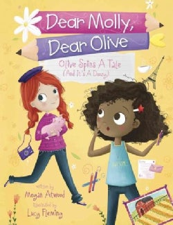 Olive Spins a Tale (And It's a Doozy!) (Hardcover)