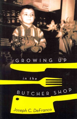 Growing Up in the Butcher Shop (Hardcover)