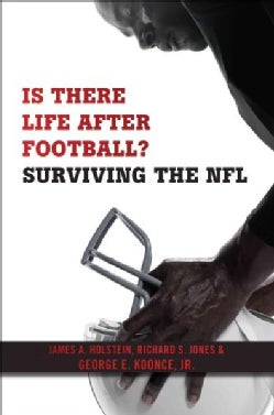Is There Life After Football?: Surviving the NFL (Paperback)