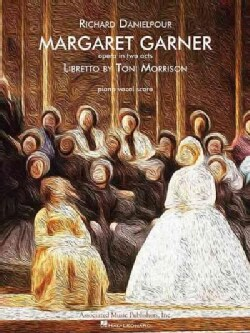 Margaret Garner: Opera in Two Acts, Piano Vocal Score (Paperback)