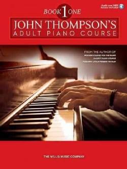 John Thompson's Adult Piano Course 1