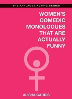 Women's Comedic Monologues That Are Actually Funny (Paperback)
