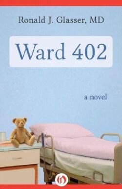 Ward 402: A Novel (Paperback)