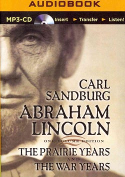 Abraham Lincoln: The Prairie Years and The War Years (CD-Audio)