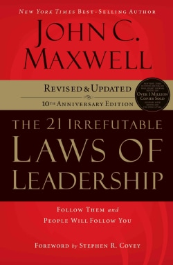 The 21 Irrefutable Laws of Leadership: Follow Them and People Will Follow You: 10th Anniversary Edition (CD-Audio)