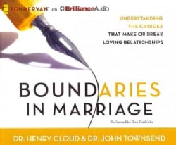 Boundaries in Marriage: Understanding the Choices That Make or Break Loving Relationships (CD-Audio)