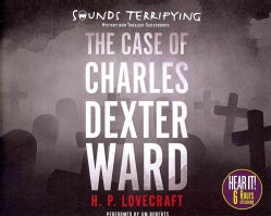 The Case of Charles Dexter Ward (CD-Audio)