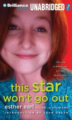 This Star Won't Go Out: The Life & Words of Esther Grace Earl (CD-Audio)