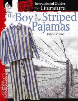 The Boy in the Striped Pajamas: An Instructional Guide for Literature (Paperback)
