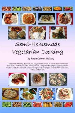 Semi-Homemade Vegetarian Cooking (Paperback)