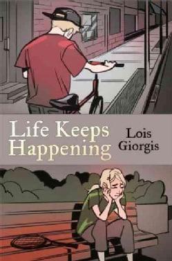 Life Keeps Happening: Saying Goodbye / Three to Get Ready (Paperback)