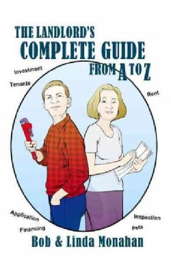 The Landlord's Complete Guide from A to Z (Paperback)