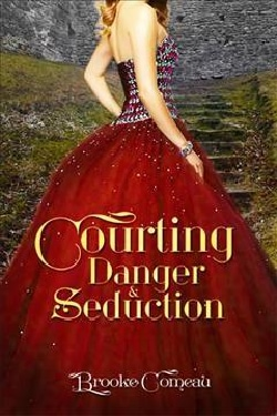 Courting, Danger, & Seduction (Paperback)