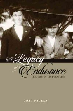 A Legacy of Endurance: Memoirs of My Long Life (Paperback)