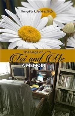 The Saga of Toi and Me: A Memoir (Paperback)