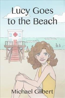 Lucy Goes to the Beach (Paperback)