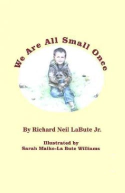 We Are All Small Once (Hardcover)