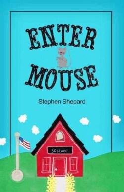 Enter Mouse (Paperback)