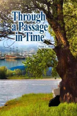 Through a Passage in Time (Paperback)