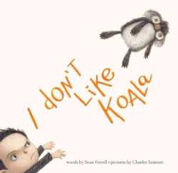 I Don't Like Koala (Hardcover)