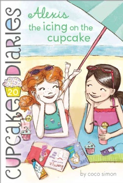 Alexis the Icing on the Cupcake (Paperback)