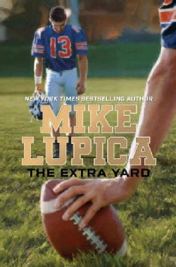 The Extra Yard (Hardcover)